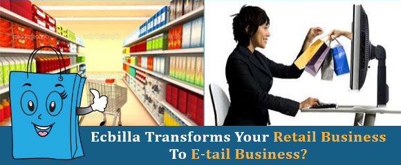 how-ecbilla-transforms-your-retail-business-to-etail-business
